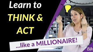 Think and Act Like a Millionaire
