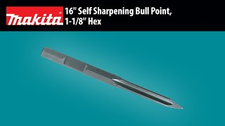 "MAKITA 16"" Self Sharpening Bull Point, 1-1/8"" Hex - Thumbnail"