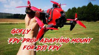 GoFLY FPV Prop adapting mount for DJI FPV