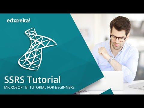 SSRS Tutorial   MSBI Training Videos   Edureka