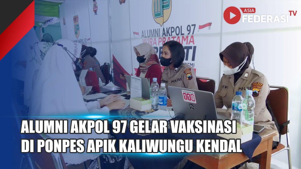 Kendal – Alumni Akpol 97 Gelar Vaksinasi Di Pondok Pesantren Apik Kaliwungu Kendal Jawa Tengah