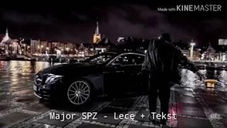 Major SPZ - Lecę + Tekst