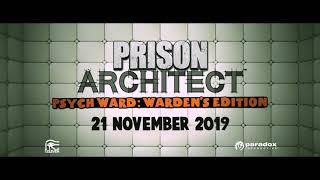 Prison Architect: Psych Ward: Warden's Edition Youtube Video