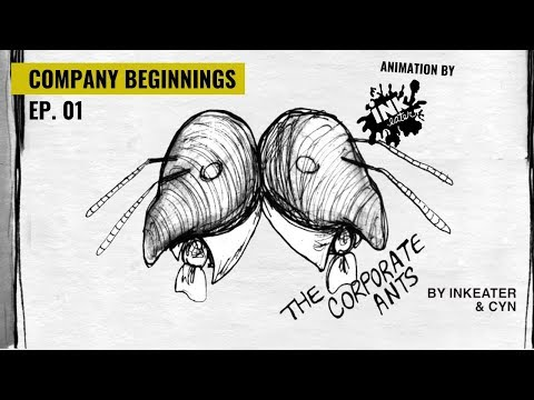 Company Beginnings - The Corporate Ants