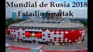 Estadio Otkrytie Arena Spartak - Rusia 2018