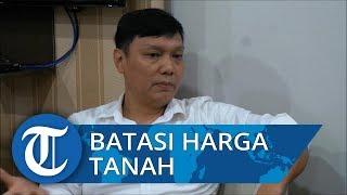 Wamen ATR/BPN Surya Tjandra Akan Batasi Harga Tanah