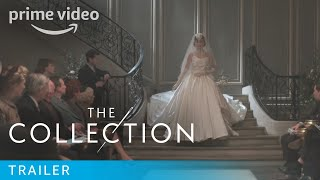 The Collection - Launch Trailer