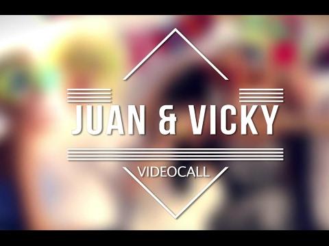 Videocall Vicky + Juan