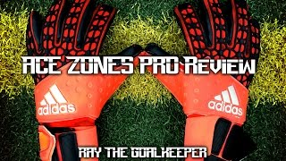 Adidas Ace Zones Pro Goalkeeper Gloves Test+Review