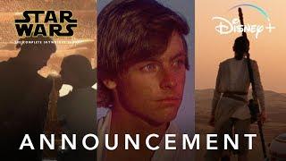 The Complete Skywalker Saga | Star Wars | Disney+