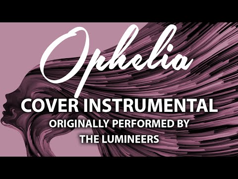 Ophelia (Cover Instrumental) [In the Style of The Lumineers]
