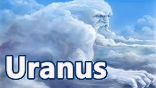 Uranus: The Primordial God of Sky - Mythology Dicionary #07 See U in History