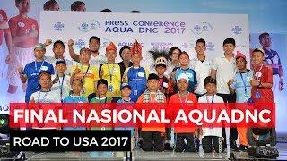 Final Nasional AQUADNC Road To USA 2017