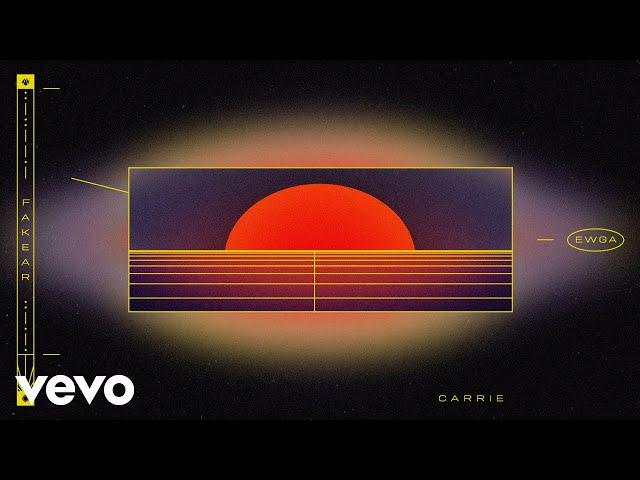 Carrie (Feat. Alex Metric) - FAKEAR