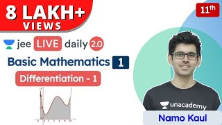 JEE: Basic Mathematics L1 | Differentiation - 1 | Class 11 | Unacademy JEE | Physics | Namo Kaul - Download this Video in MP3, M4A, WEBM, MP4, 3GP