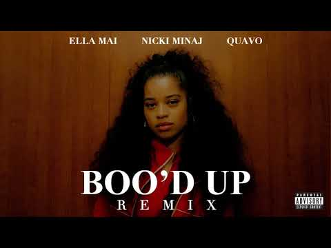 Ella Mai – Boo'd Up (Remix) Ft. Nicki Minaj & Quavo - Ella Mai