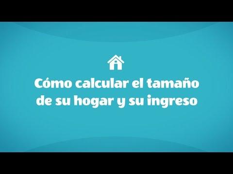Cómo calcular el tamaño de su hogar y su ingreso