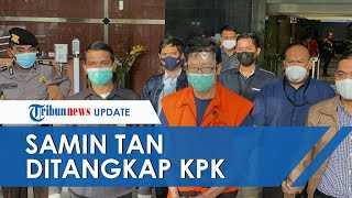 Setelah Jadi Buron, 'Crazy Rich' Samin Tan Berhasil Ditangkap KPK, Diringkus di Kafe