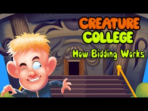 Creature College Bidding Walkthrough
