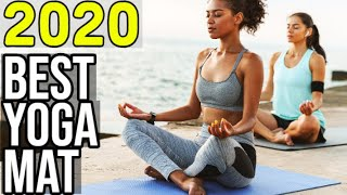 BEST YOGA MAT 2020 - Top 10