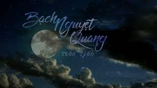 [LỜI VIỆT] Bạch nguyệt quang - Trương Tín Triết | 白月光 - 張信哲