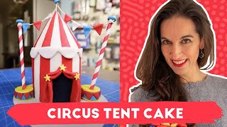 Circus Tent Cake (for Carnival) | Leonors Sweet World - English