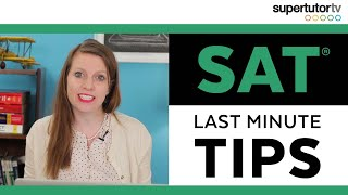 Last Minute SAT® Tips: What to Study the Night Before the Exam