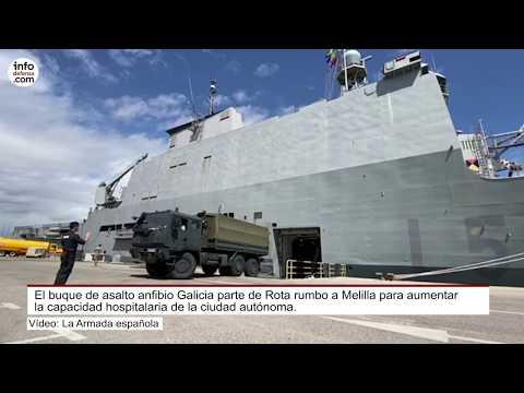 El buque de asalto anfibio Galicia parte de Rota a Melilla en el marco de la operación Balmis