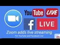 Zoom Webinars add Facebook & YouTube Live Streaming