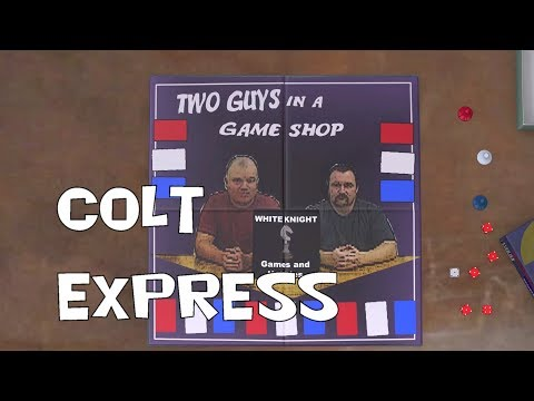Two Guys in a Game Shop Review Colt Express