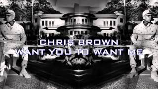 Chris Brown - Want you to want me