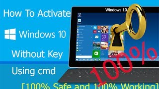 How to activate windows 10 without any software for free in 1 minute how to activate windows 10 without key using cmd ccuart Choice Image
