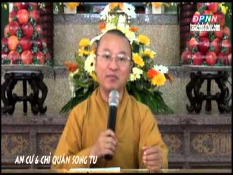Kinh Viên Giác 07: An cư và chỉ quán song tu (27/07/2012)