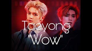 Taeyong   Wow (FMV)