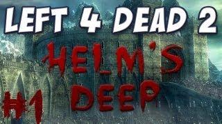 Left 4 Dead 2 - Helm's Deep Reborn (Completed)