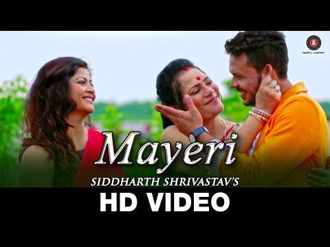Mayeri  Siddharth Shrivastav