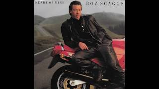 Boz Scaggs - Heart Of Mine (1988) HQ