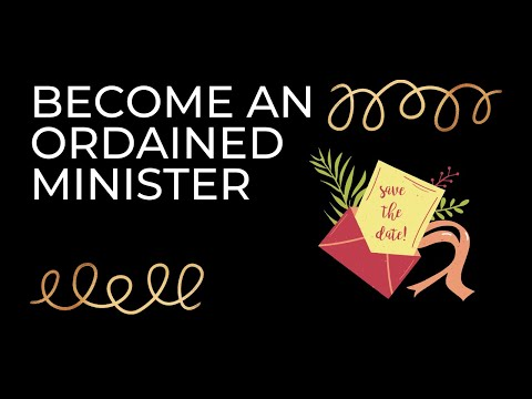 How to become an Ordained Minister