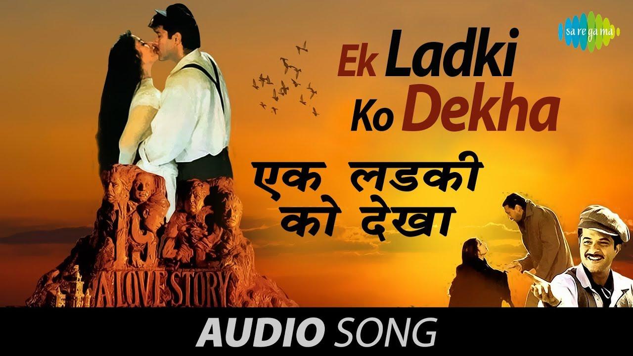 Ek Ladki Ko Dekha Lyrics - Kumar Sanu - 1942 A Love Story