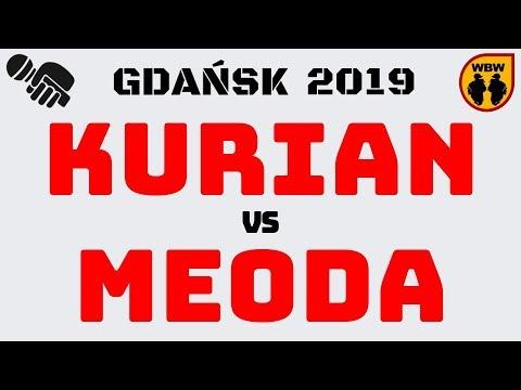 KURIAN 🆚 MEODA 🎤 WBW 2019 Gdańsk (1/4) Freestyle Battle