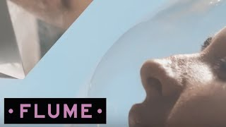 """Video thumbnail of """"Flume - Say It feat. Tove Lo [Official Music Video]"""""""
