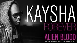 Kaysha   Forever [Official Audio]