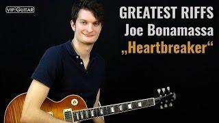 """✪ Greatest Riffs: Joe Bonamassa - """"Heartbreaker"""""""