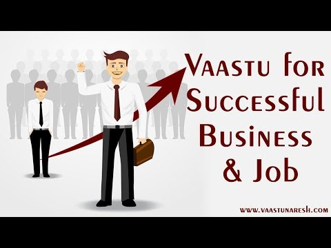 Vastu for Successful Business & Job