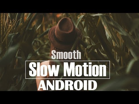 Cara Slow Motion Cinematic Video di Android