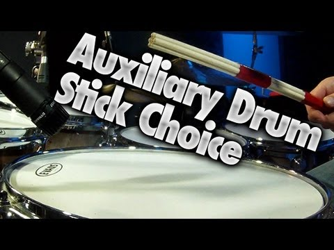 Auxiliary Drum Stick Choice - Drum Lessons