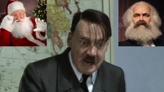 Hitler Explains why Santa Claus is Communist