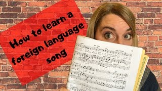 How To Learn a Foreign Language Song