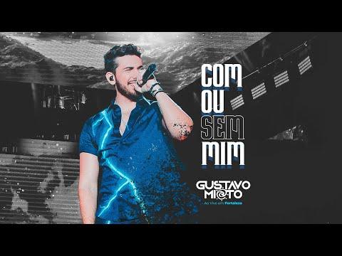 Gustavo Mioto - COM OU SEM MIM