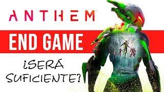 Anthem End Game y contenido Post Launch - ¿Será suficiente?